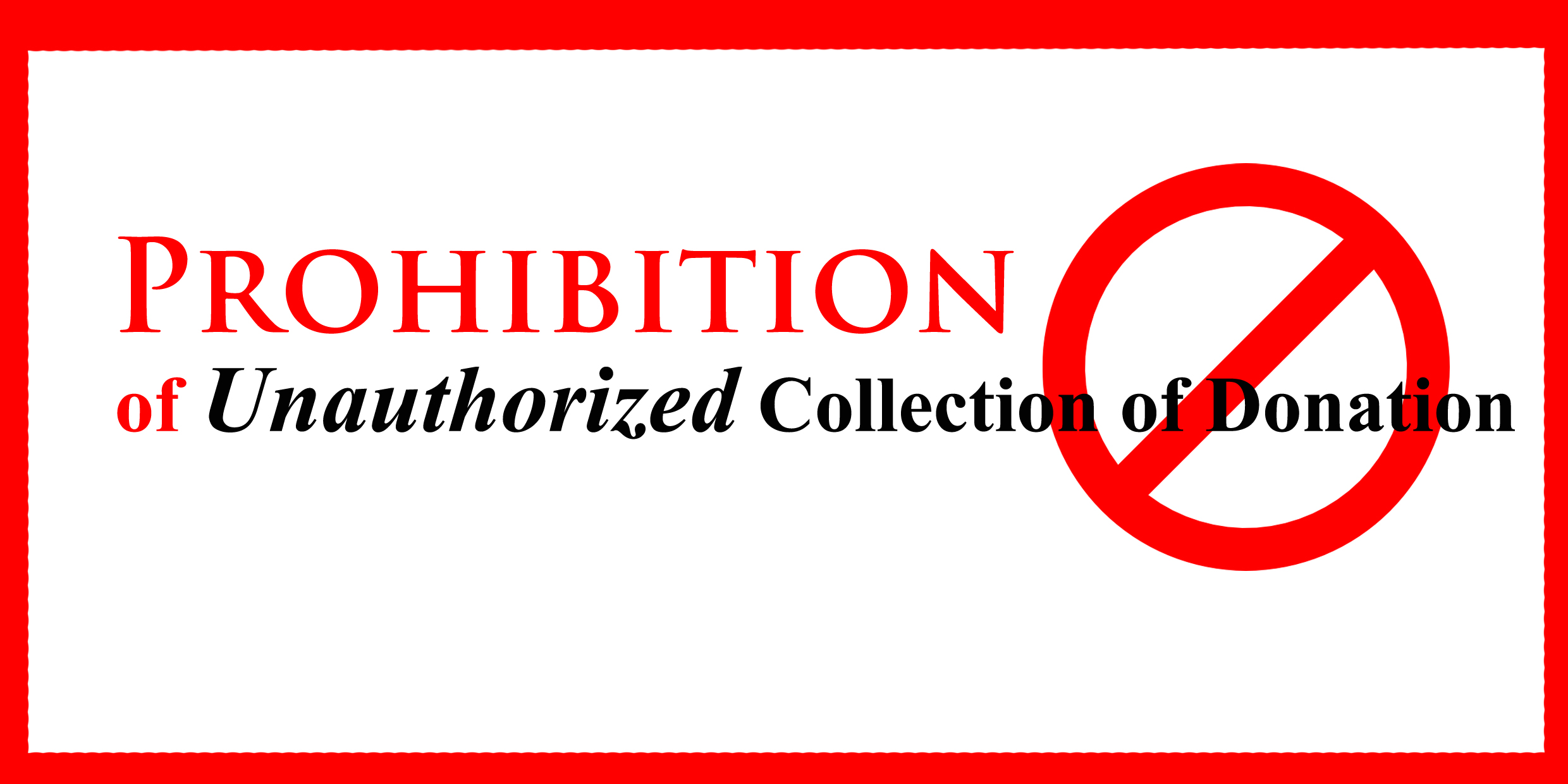 Prohibition of Unauthorized Collection of Donation